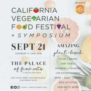 California Vegetarian Food Festival @ The Palace of Fine Arts at Non plus Ultra Venue